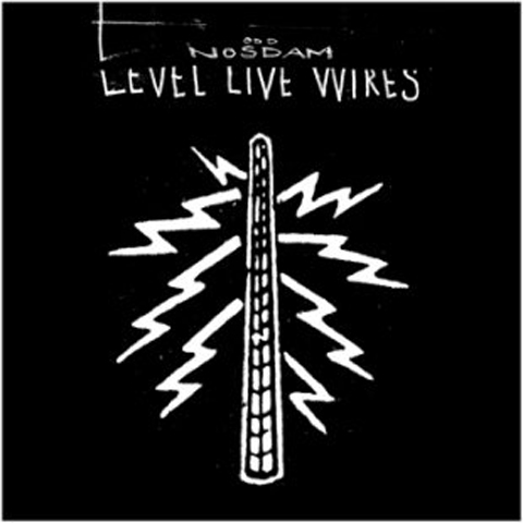 level_live_wires-odd_nosdam_480.jpg